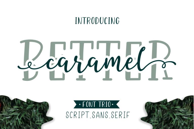 Better Caramel // Font Trio - 001 -