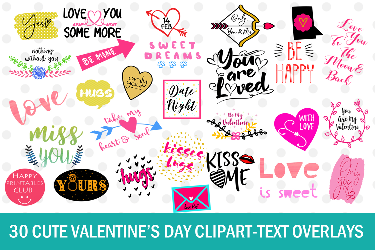 Cute Valentine\'s Day Clipart- Love Text Overlays- Love Quotes