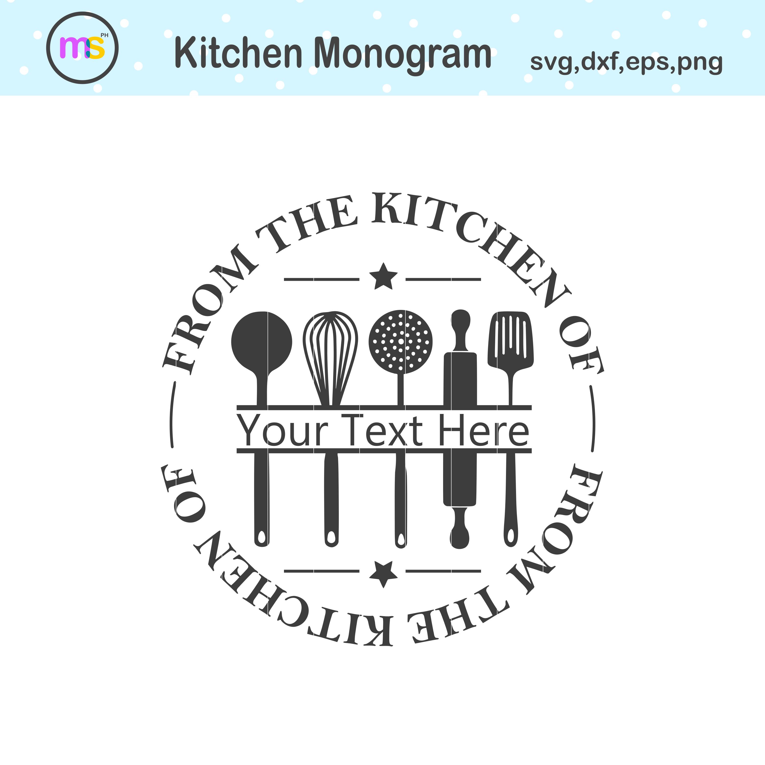 From The Kitchen Monogram Svg Kitchen Svg Kitchen Monogram Crella