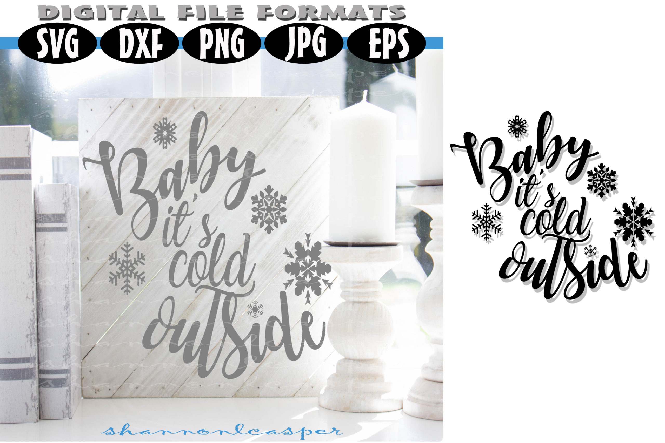 Baby It S Cold Outside Svg Crella