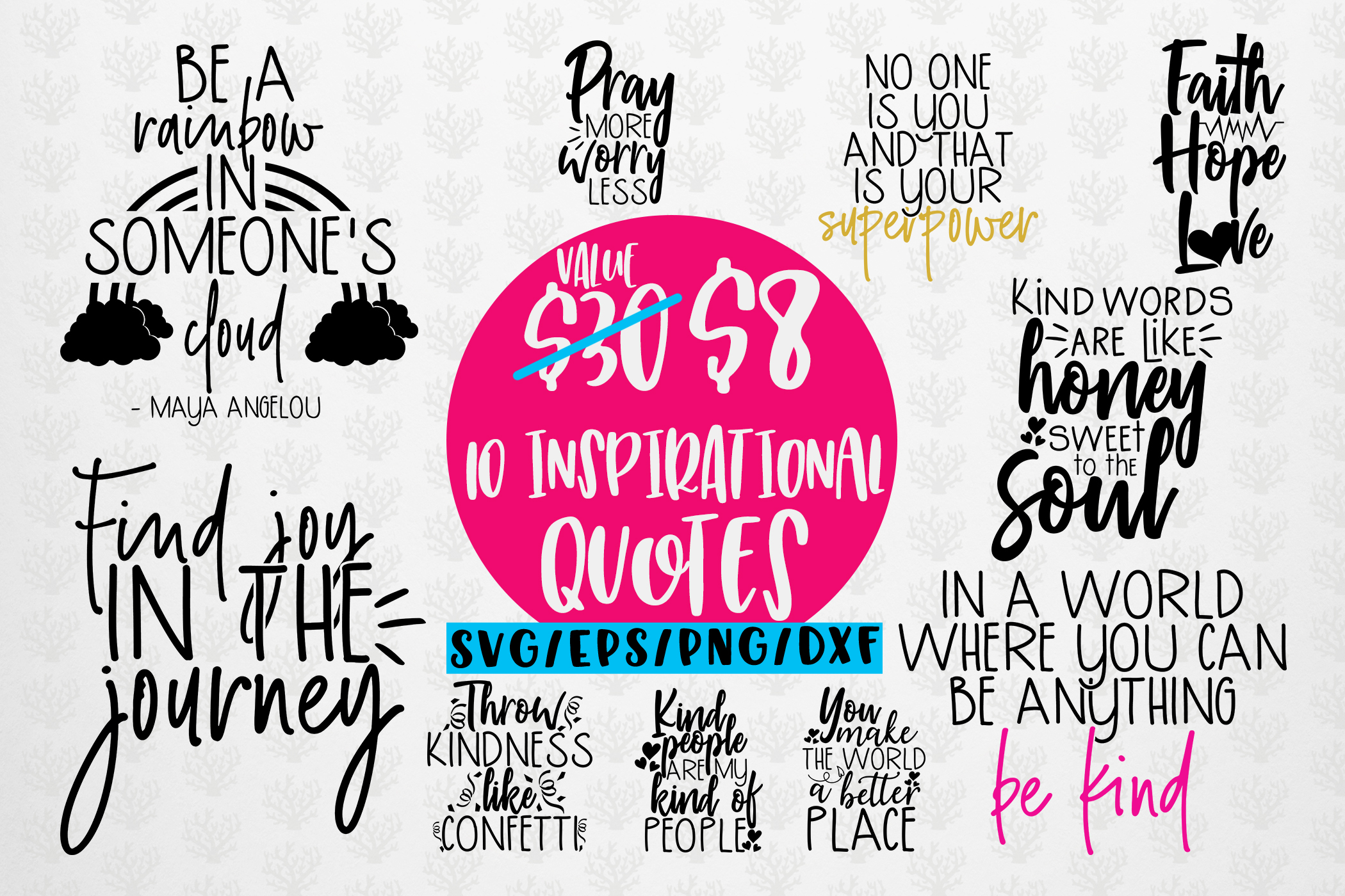 Inspirational Quote Bundle Eps Svg Dxf Png Crella