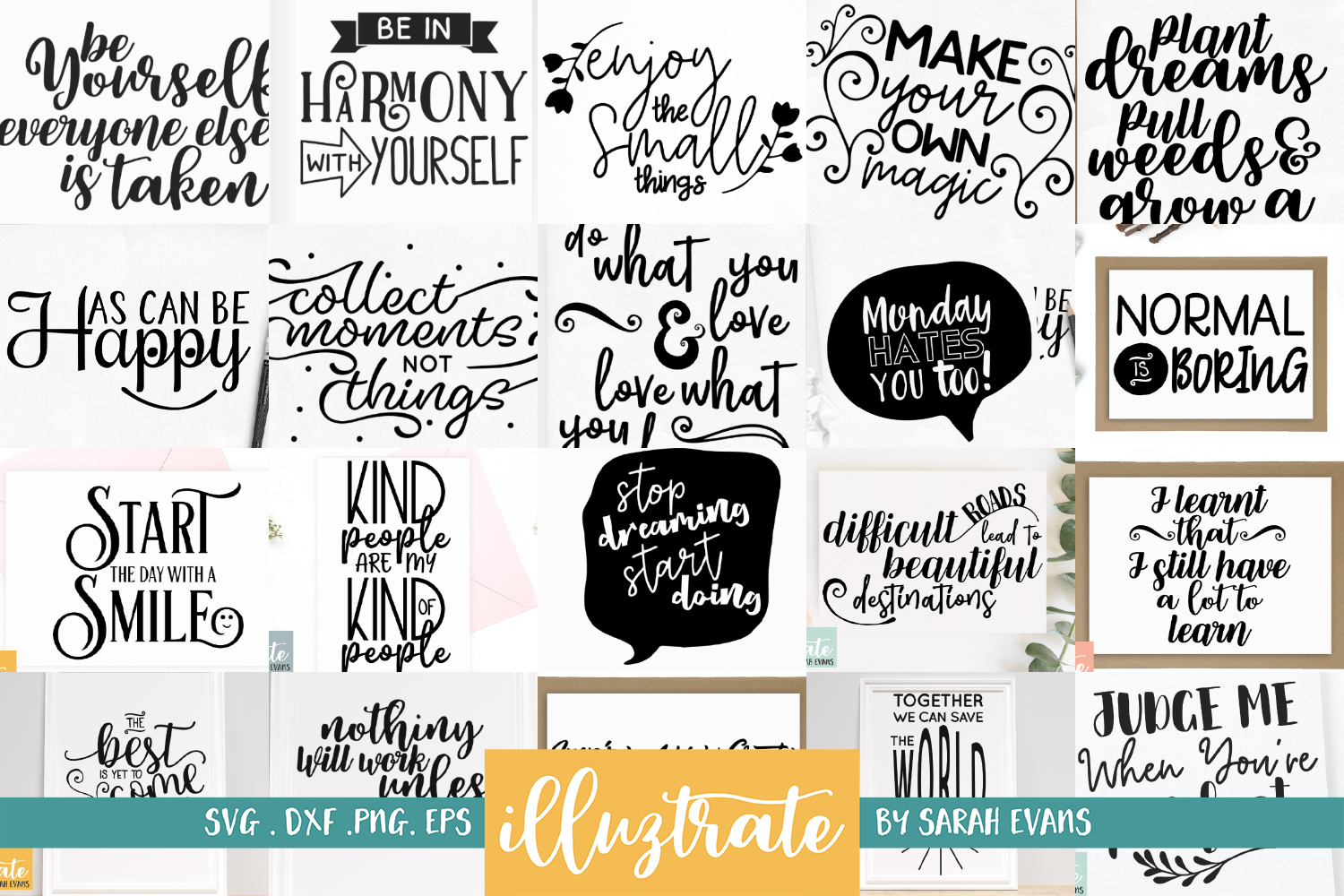 Inspirational Quote SVG Collection - Bundle 1 -