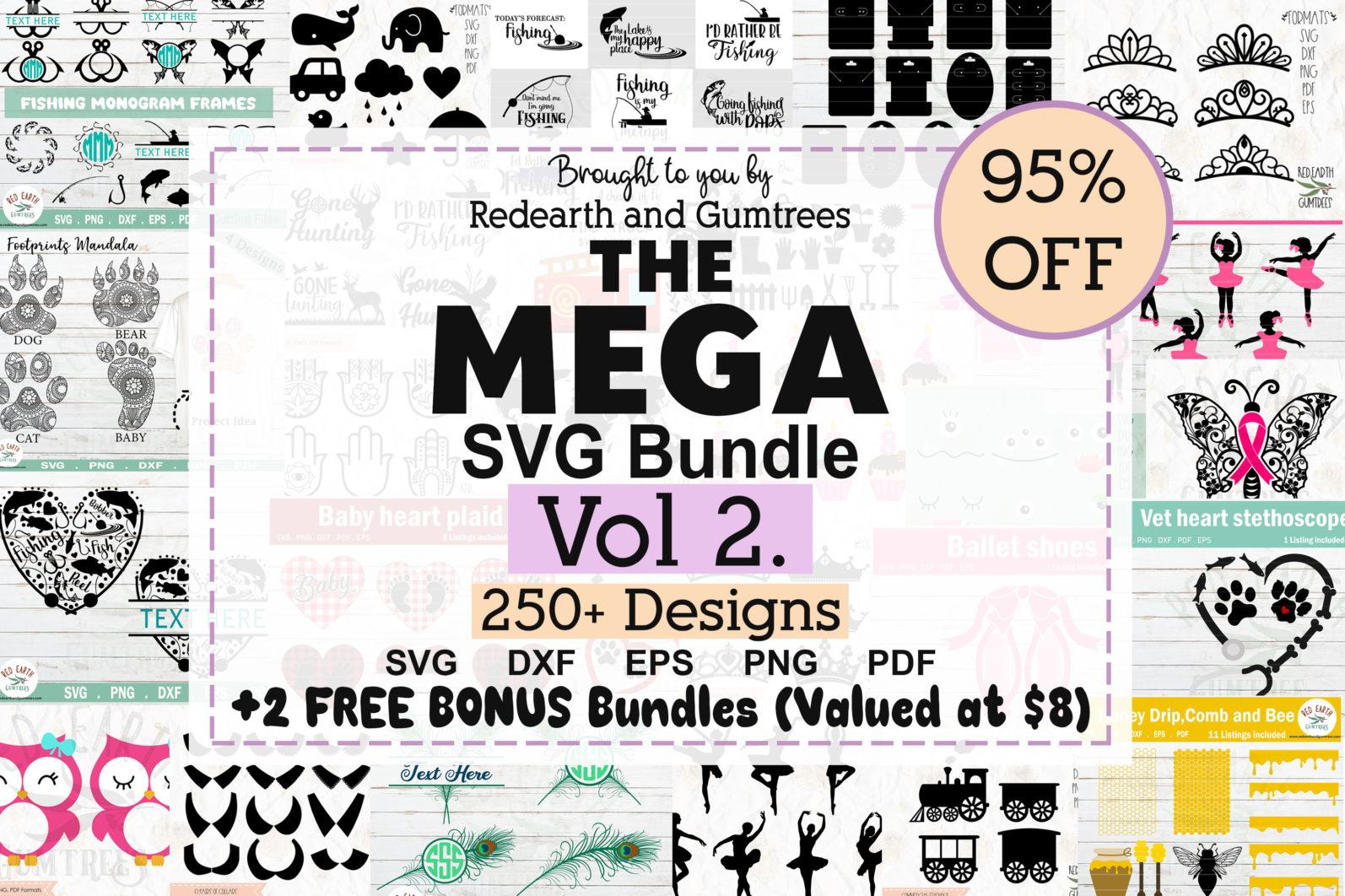 The Mega SVG Bundle Design Volume 2. More than 250 Designs in SVG,PNG,DXF,PDF,EPS formats - svg bundle for cricutfishing bundletrain bundlehoney bee honeycomb svganimal nbundleowl svgfish bundlefarm bundle svgballet bundle svgcute monster faces svg scaled -