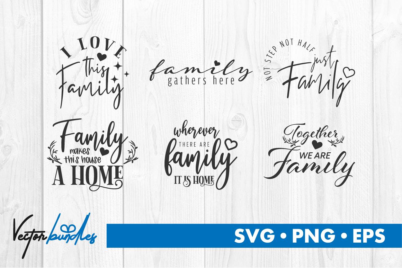 Family Quote Bundle Svg Crella