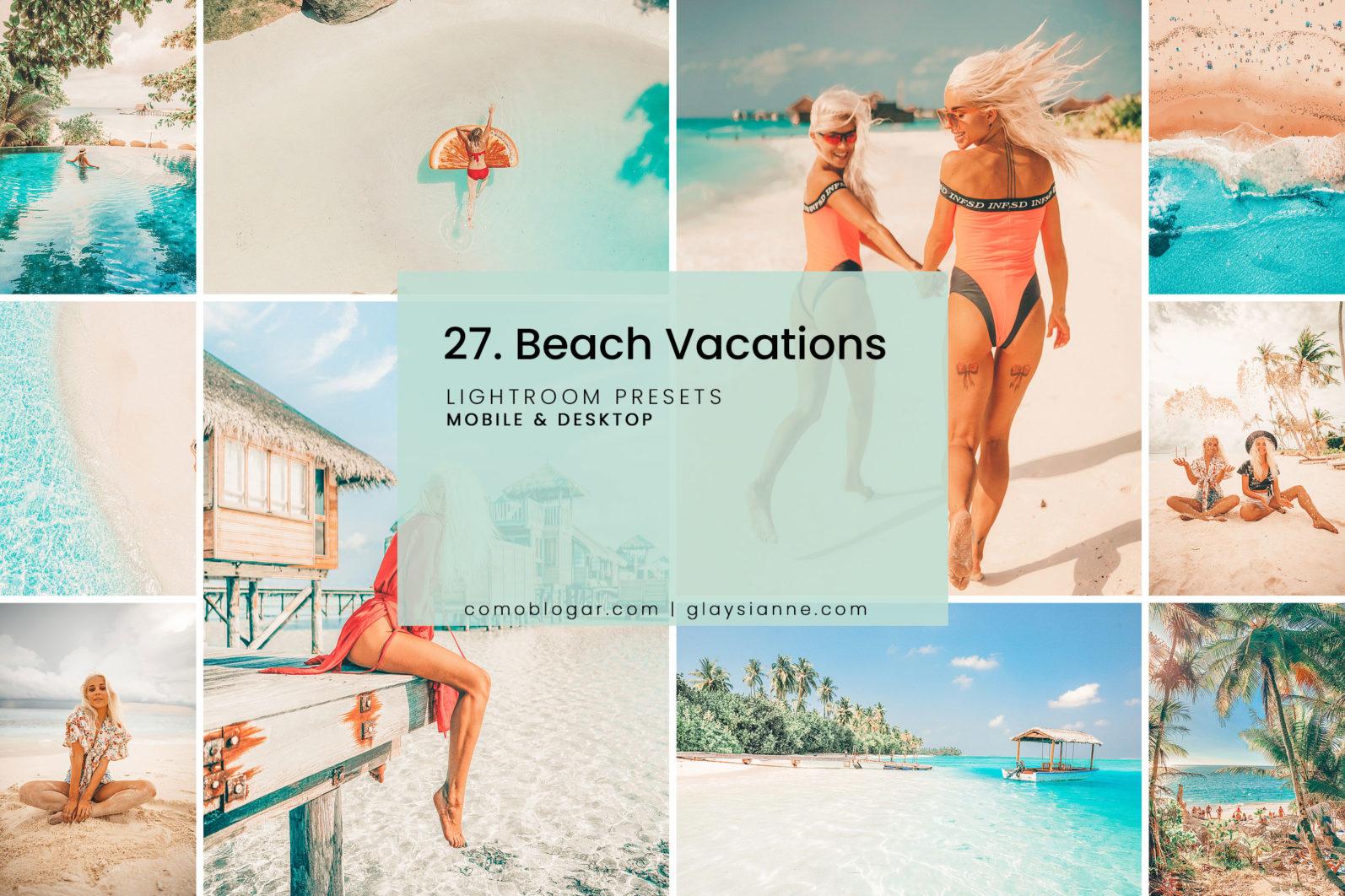 27. Beach Vacation Presets - 27.BEACHVACATIONS 1 1 -