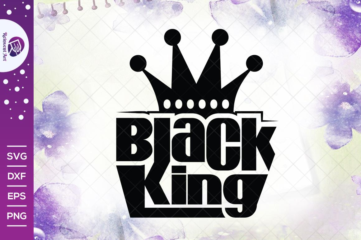 Black King SVG Cut File | African Black Man SVG | Black Power T-shirt Design - Black King -