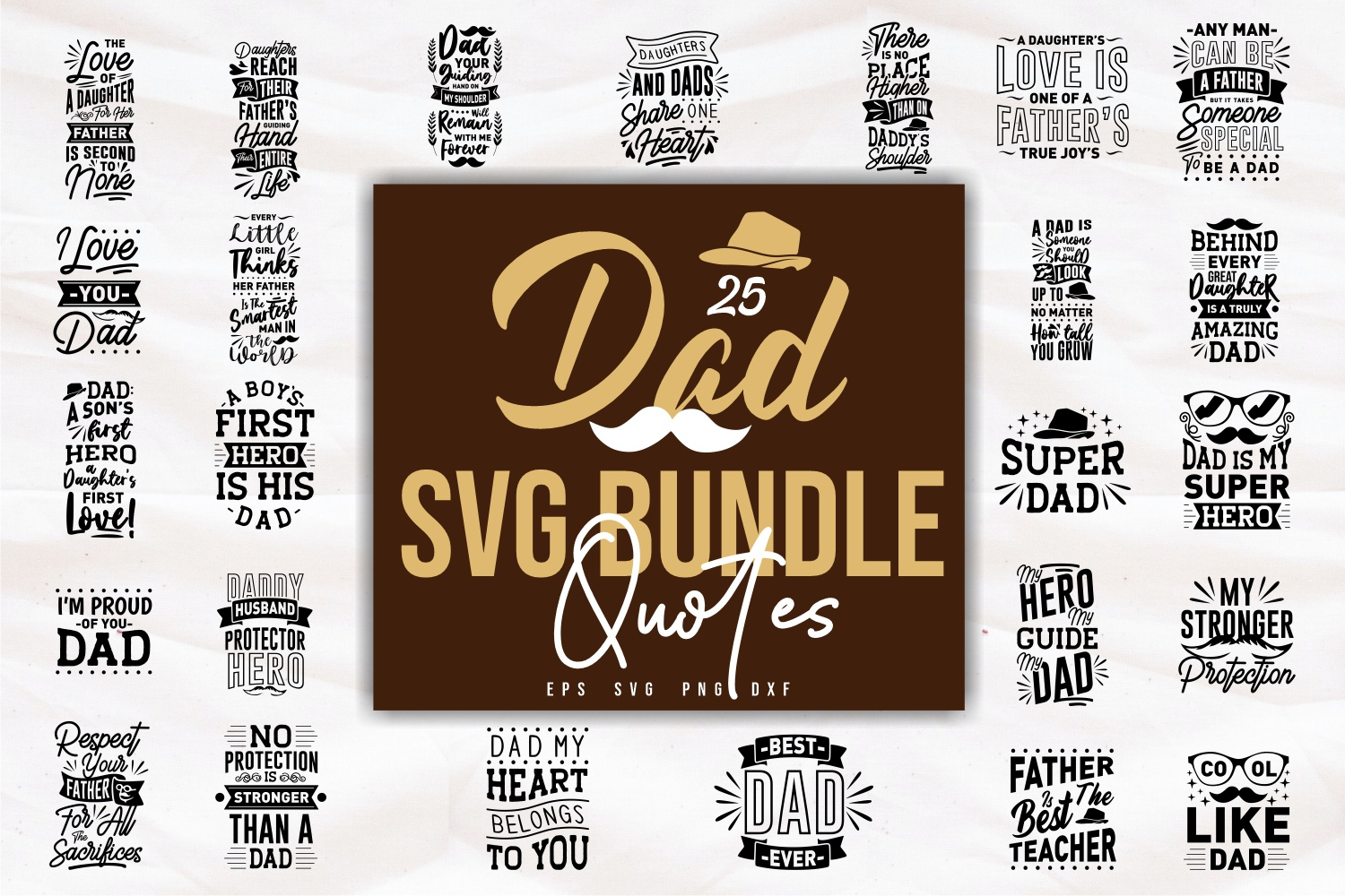 Dad Quotes SVG Bundle, Craft Designs Collection Cut File - cover 24 -