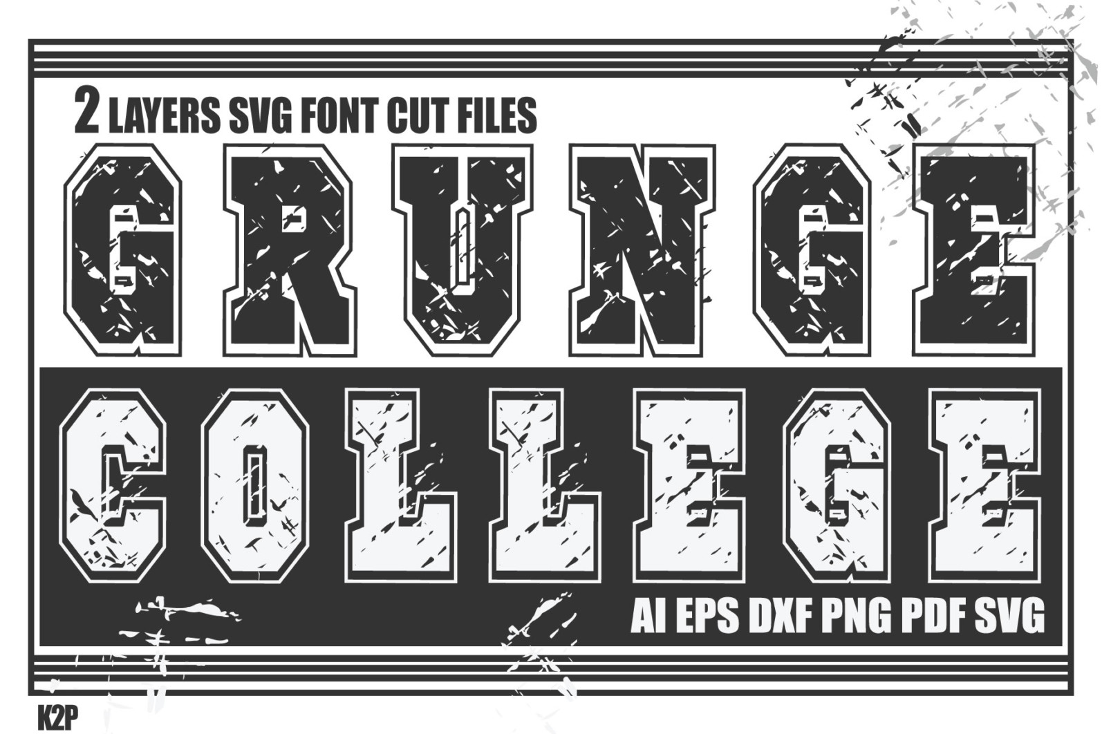 Grunge College 2 layers SVG Cut Files - GRUNGE COLLEGE AD SVG -