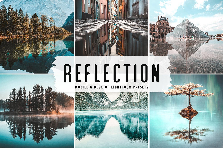 Reflection Mobile & Desktop Lightroom Presets - Reflection Mobile Desktop Lightroom Presets Cover -
