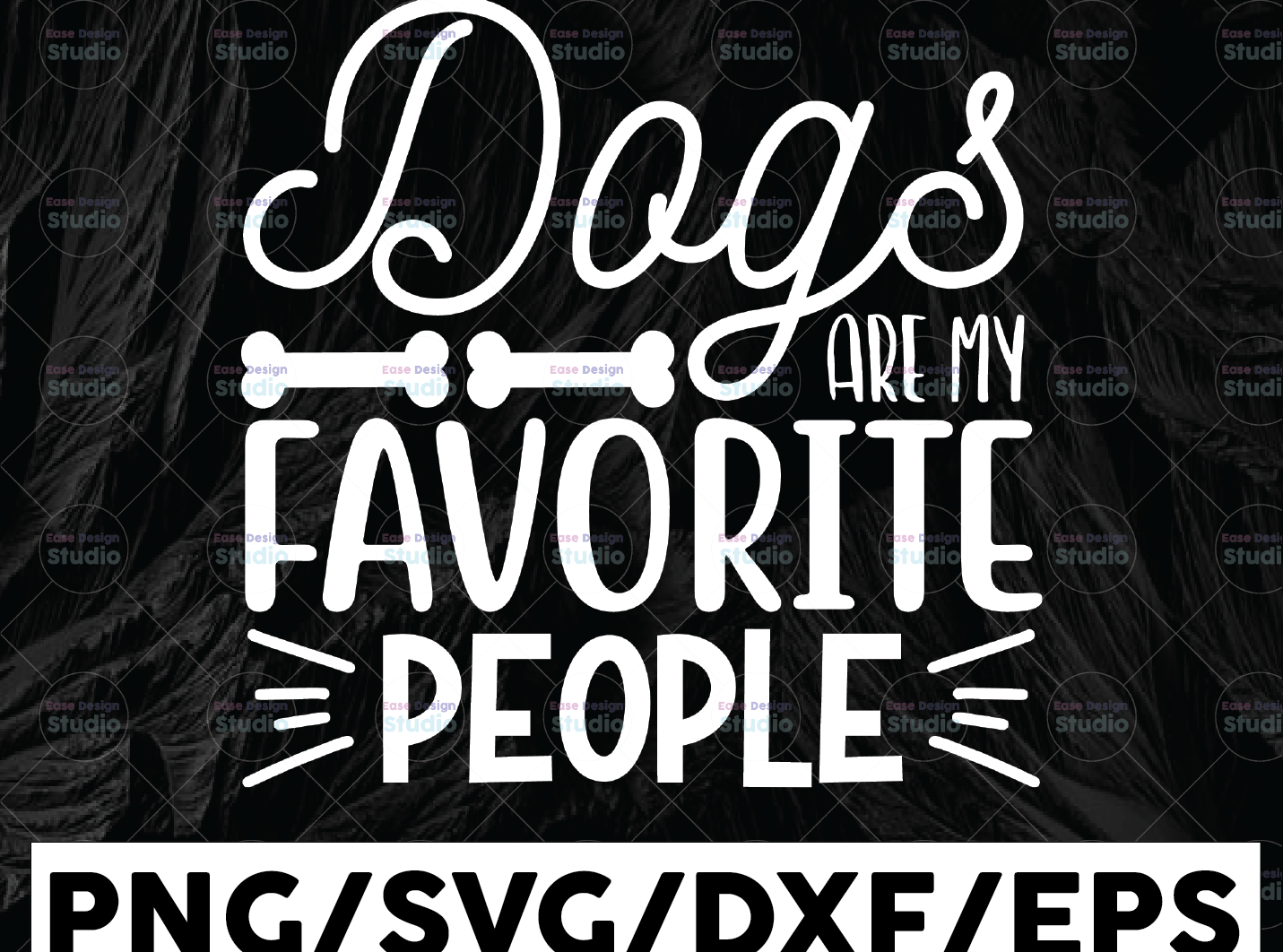 Dogs Are My Favorite People svg - Funny Cut File - Dog Lovers svg - WTMETSY13012021 01 156 -