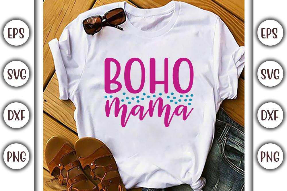 Boho T-shirt Design, boho mama - 20 1 -