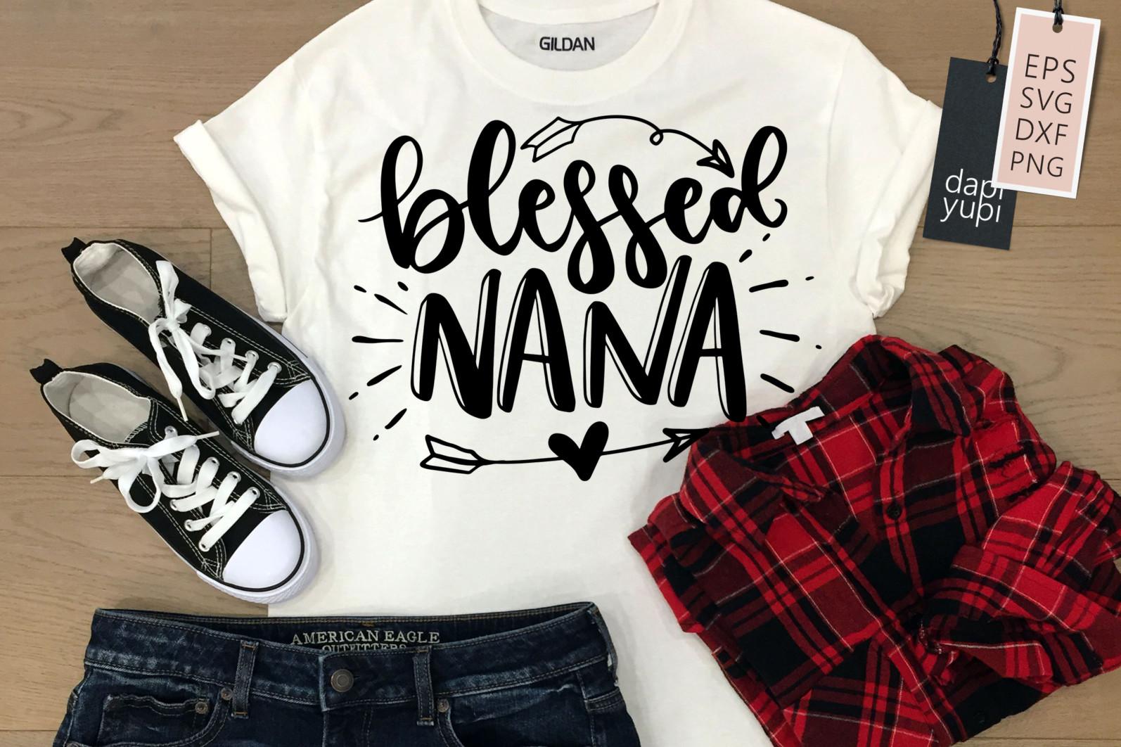 Grandma Quotes SVG Blessed Nana - nana3 -