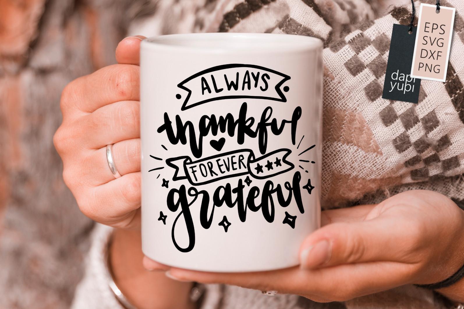 Gratitude Lettering Quotes Bundle Grateful SVG - grateful1s -