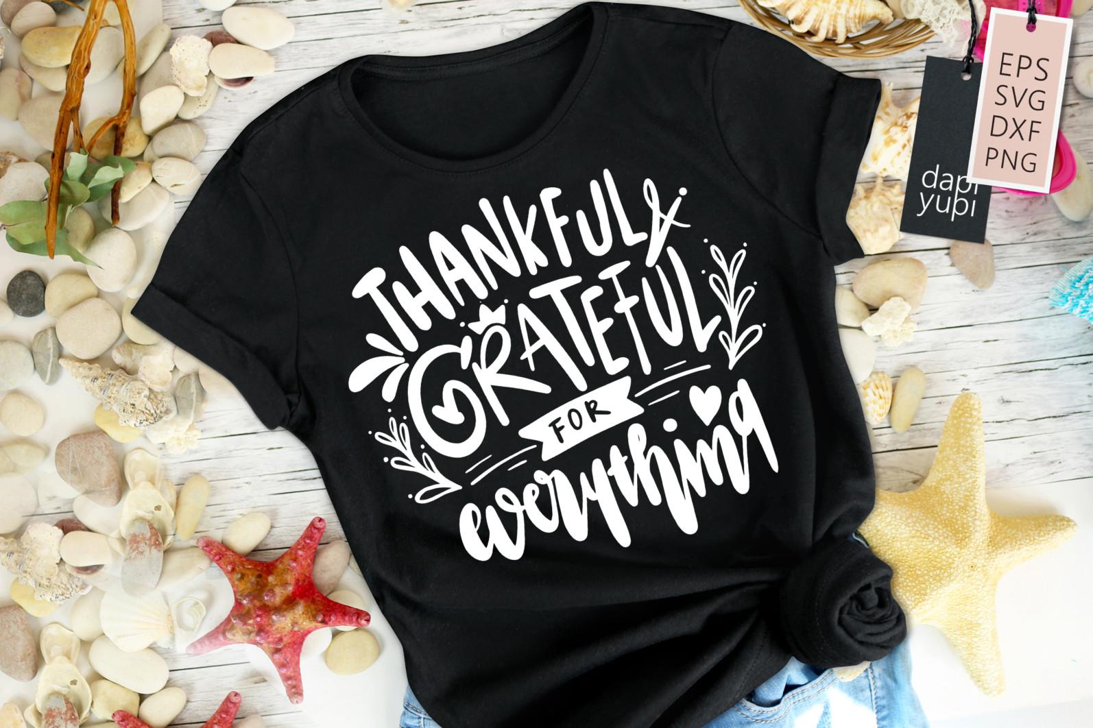 Gratitude Lettering Quotes SVG Thankful Grateful For Everything - grateful8 -