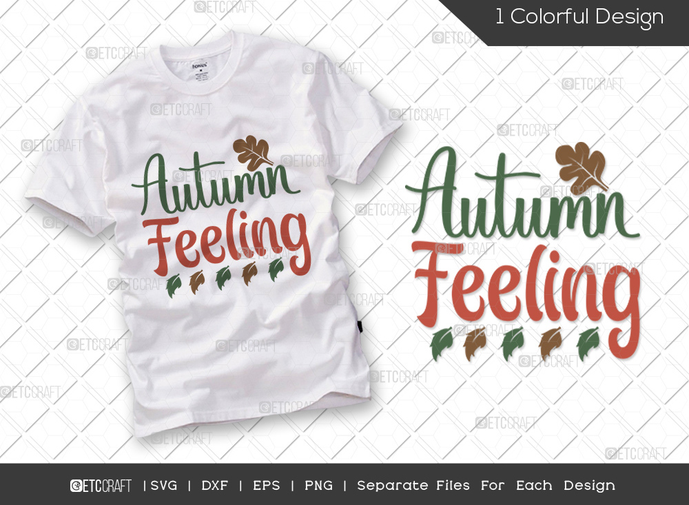 Autumn Feeling SVG Cut File | Thankful Svg | Autumn Svg | Thanksgiving Quote - TG 01693 Autumn Feeling -