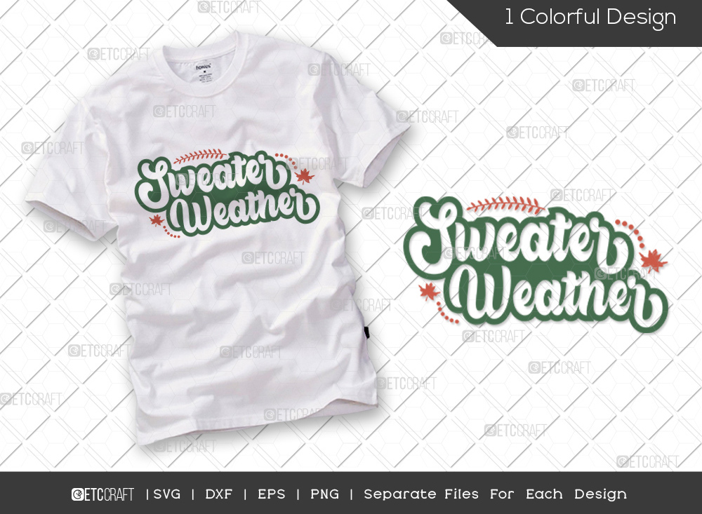 Sweater Weather SVG Cut File   Fall Leaves SVG   Autumn Svg   Thanksgiving Quote - TG 01701 Sweater Weather -