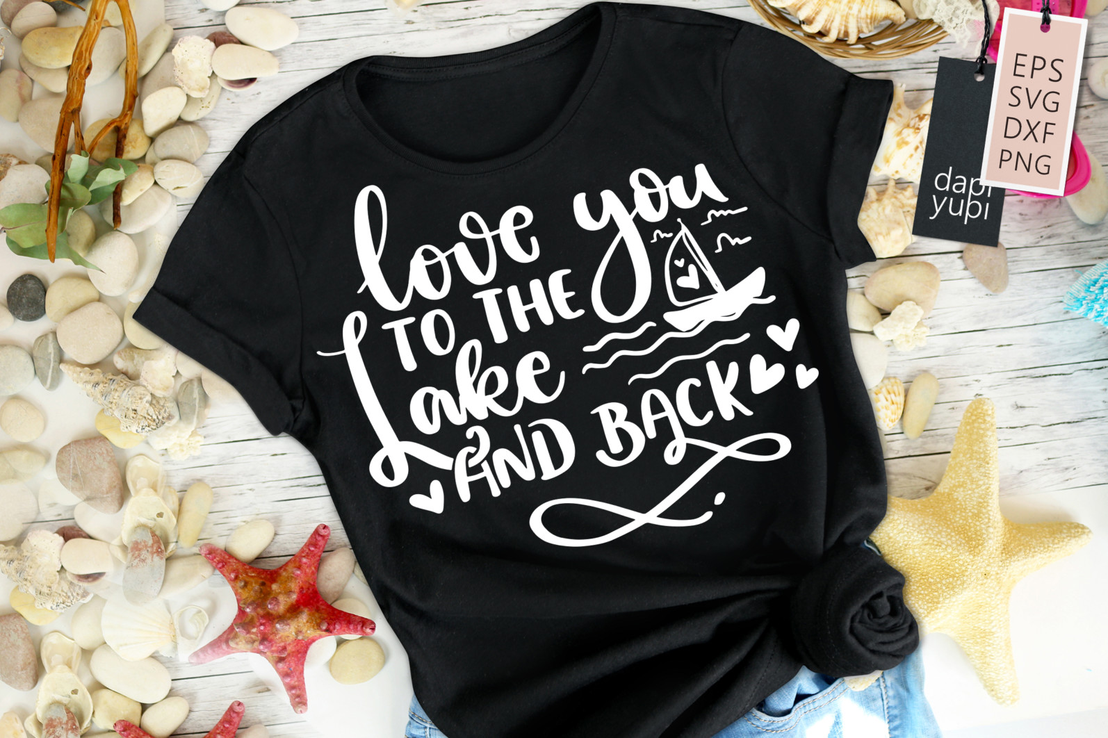 Lake & Ocean Quotes SVG Love You To The Lake And Back - lakeocean6 -
