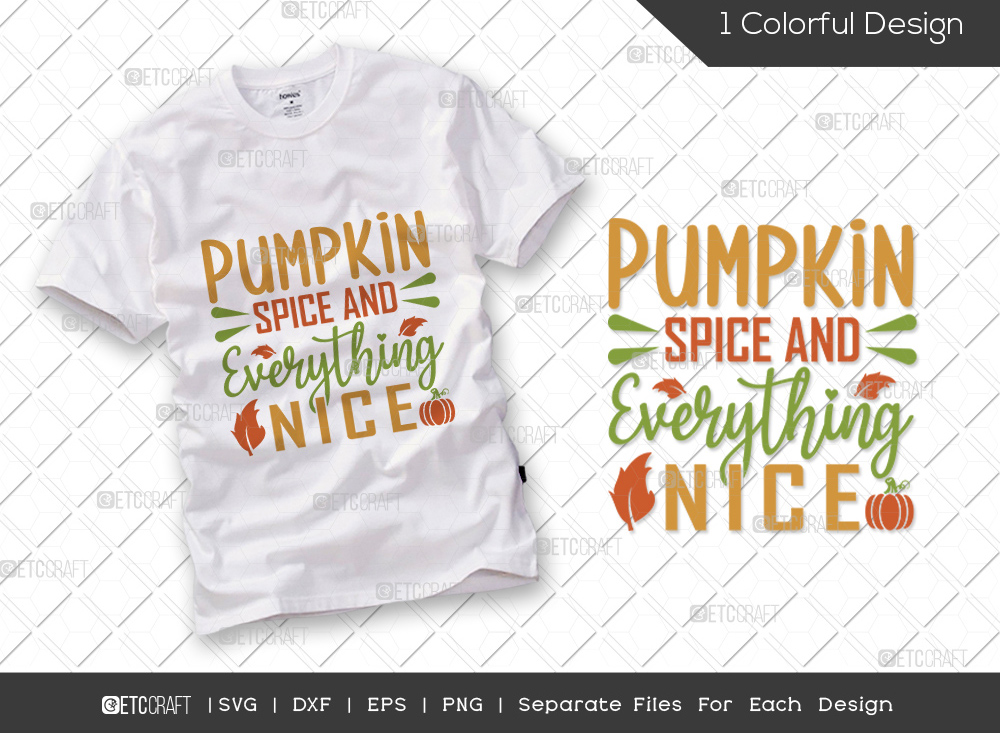 Pumpkin Spice And Everything Nice SVG Cut File   Autumn Svg   Thanksgiving Quote - TG 01714 Pumpkin Spice And Everything Nice -