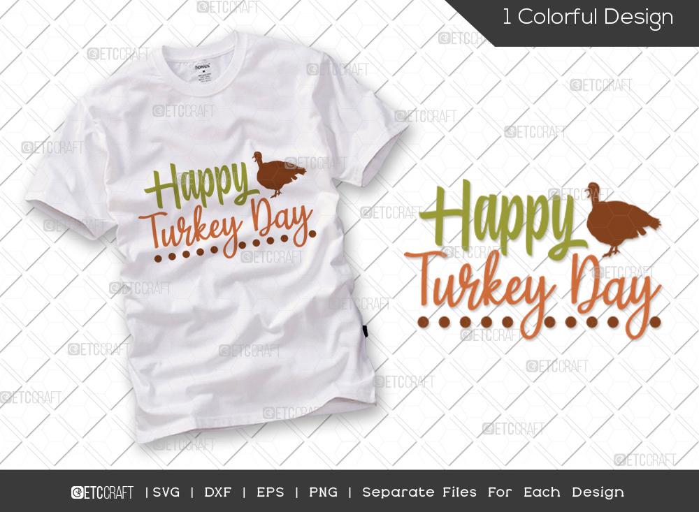 Happy Turkey Day SVG Cut File   Turkey Day SVG   Autumn Svg   Thanksgiving Quote - TG 01716 Happy Turkey Day -