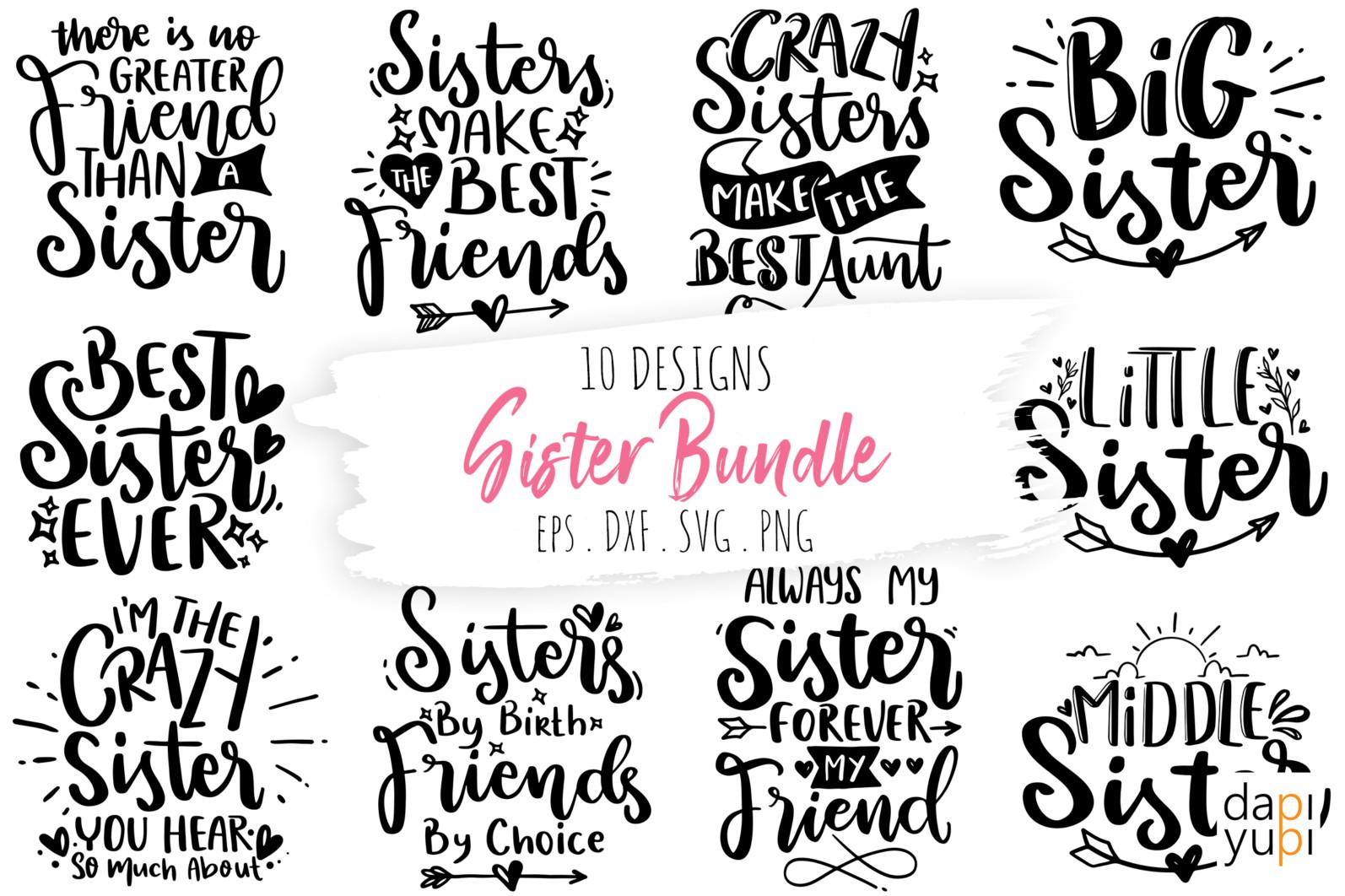 Sister Quotes SVG Bundle, Best Sister SVG Bundle, Sister SVG - sister -