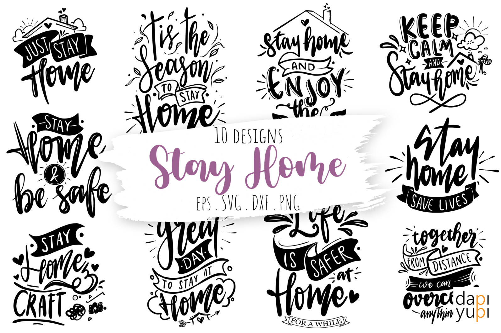 Stay Home Lettering Quotes Bundle Quarantine Quotes - stayhome11 -