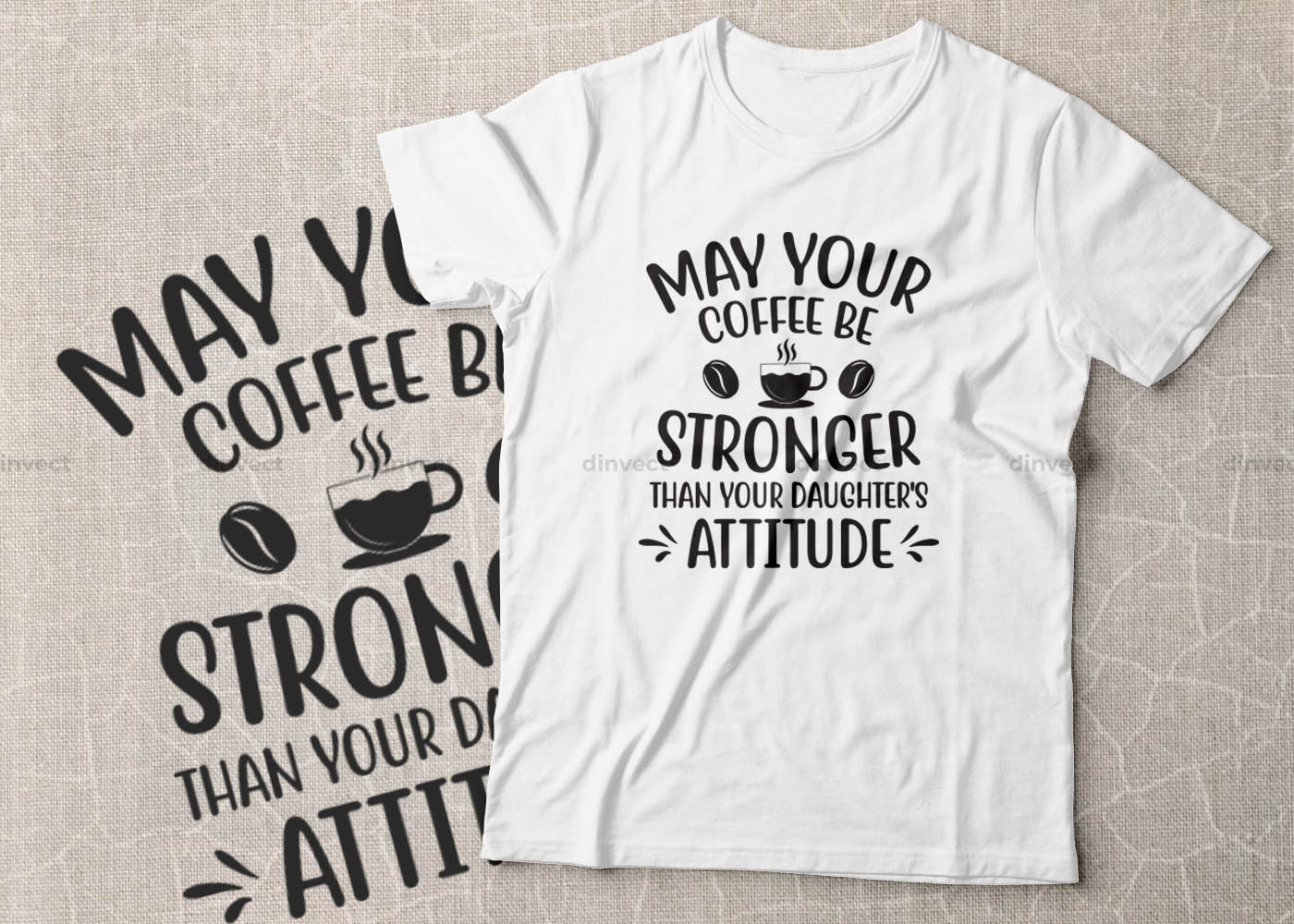 Coffee SVG, Coffee Bundle Svg, Coffee Mug Svg, Funny Coffee Quotes SVG, Mug Design Svg - May your coffee be stronger than your daughters attitude -